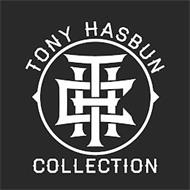 TONY HASBUN COLLECTION THC