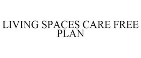 LIVING SPACES CARE FREE PLAN