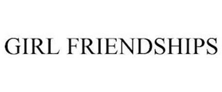 GIRL FRIENDSHIPS