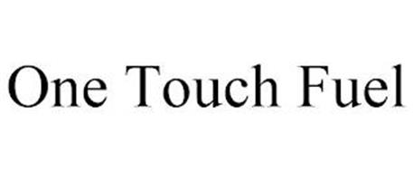 ONE TOUCH FUEL