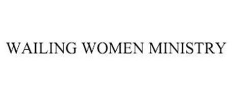 WAILING WOMEN MINISTRY