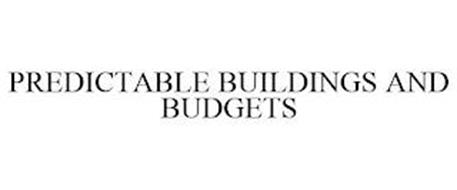 PREDICTABLE BUILDINGS AND BUDGETS