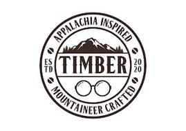 TIMBER APPALACHIA INSPIRED MOUNTAINEER CRAFTED ESTD 2020
