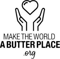 MAKE THE WORLD A BUTTER PLACE .ORG