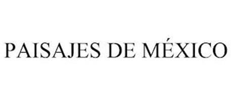 PAISAJES DE MÉXICO