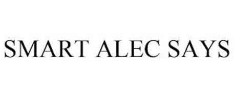 SMART ALEC SAYS