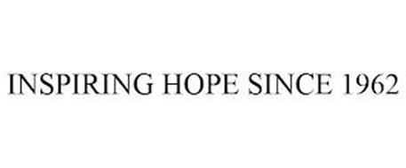 INSPIRING HOPE SINCE 1962
