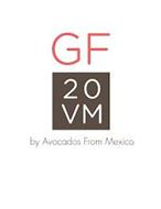 GF20VM BY AVOCADOS FROM MEXICO
