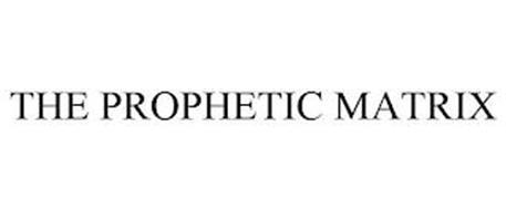 THE PROPHETIC MATRIX