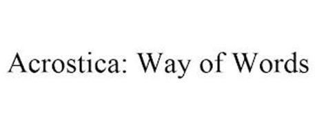 ACROSTICA: WAY OF WORDS