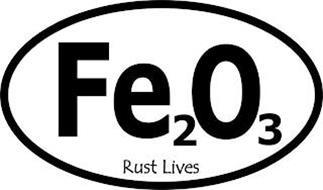 FE2O3 RUST LIVES