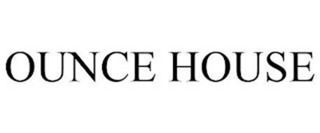 OUNCE HOUSE