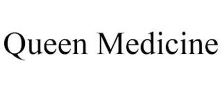QUEEN MEDICINE
