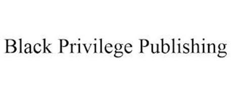 BLACK PRIVILEGE PUBLISHING