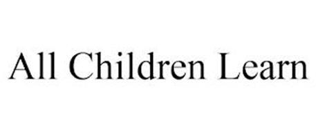 ALL CHILDREN LEARN