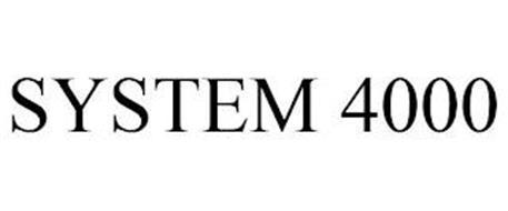 SYSTEM 4000
