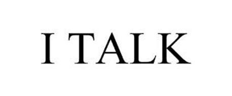 I TALK
