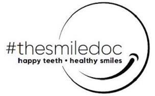 #THESMILEDOC HAPPY TEETH · HAPPY SMILES