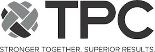 TPC STRONGER TOGETHER. SUPERIOR RESULTS.