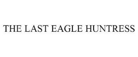 THE LAST EAGLE HUNTRESS