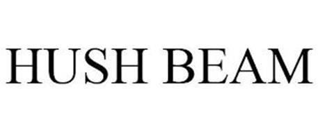 HUSH BEAM