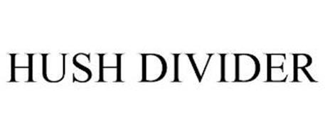 HUSH DIVIDER