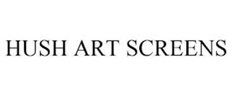 HUSH ART SCREENS