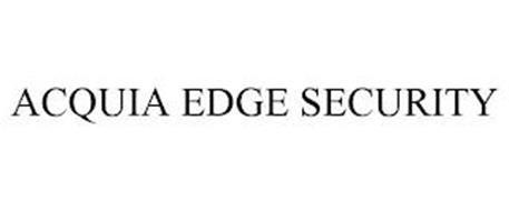 ACQUIA EDGE SECURITY