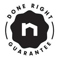 N DONE RIGHT GUARANTEE