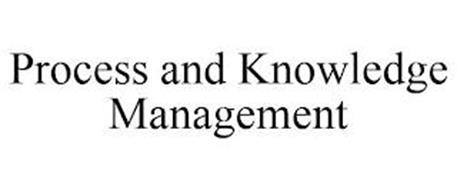 PROCESS AND KNOWLEDGE MANAGEMENT