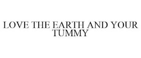 LOVE THE EARTH AND YOUR TUMMY
