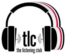 TLC THE LISTENING CLUB