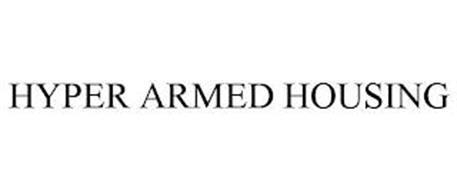 HYPER ARMED HOUSING