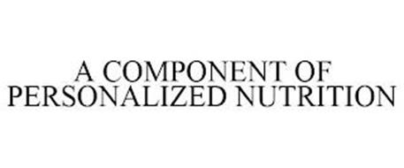 A COMPONENT OF PERSONALIZED NUTRITION