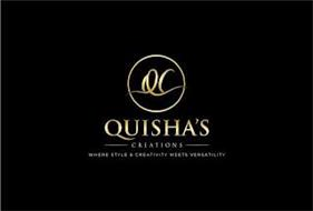 QC QUISHA'S CREATIONS WHERE STYLE & CREATIVITY MEETS VERSATILITY