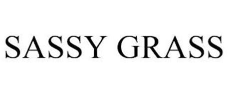 SASSY GRASS