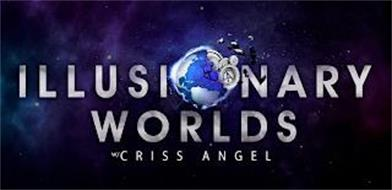 ILLUSIONARY WORLDS W/CRISS ANGEL A