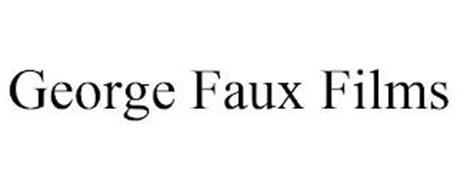 GEORGE FAUX FILMS