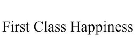 FIRST CLASS HAPPINESS