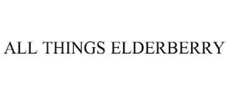 ALL THINGS ELDERBERRY