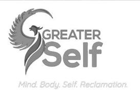 GREATER SELF MIND. BODY. SELF. RECLAMATION.