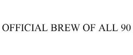 OFFICIAL BREW OF ALL 90