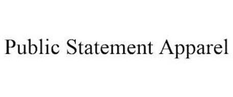 PUBLIC STATEMENT APPAREL