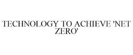 TECHNOLOGY TO ACHIEVE 'NET ZERO'