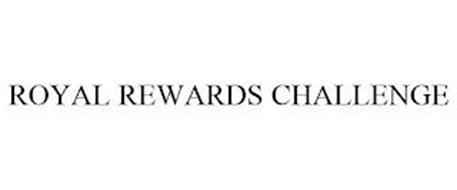 ROYAL REWARDS CHALLENGE