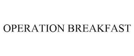 OPERATION BREAKFAST