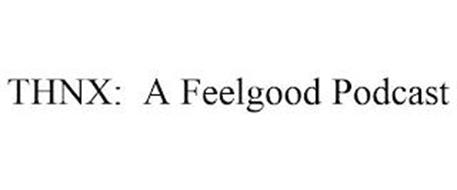 THNX: A FEELGOOD PODCAST