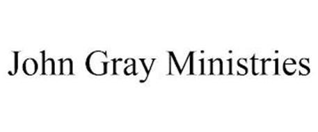 JOHN GRAY MINISTRIES