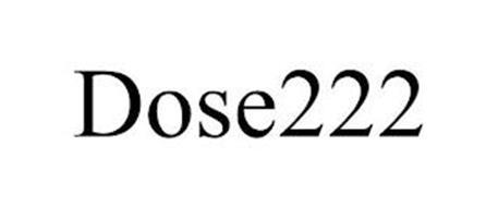 DOSE222