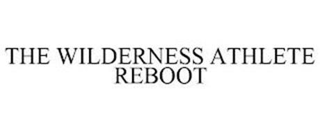 THE WILDERNESS ATHLETE REBOOT